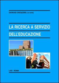 La ricerca a servizio dell'educazione. Il contributo dell'Università Pontificia Salesiana di Roma e di alcuni centri associati italiani