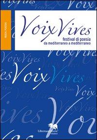 Voix vives. Festival di poesia da mediterraneo a meditarreaneo.