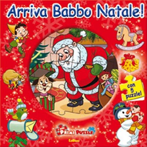 Arriva Babbo Natale! Ediz. illustrata. Con 5 puzzle