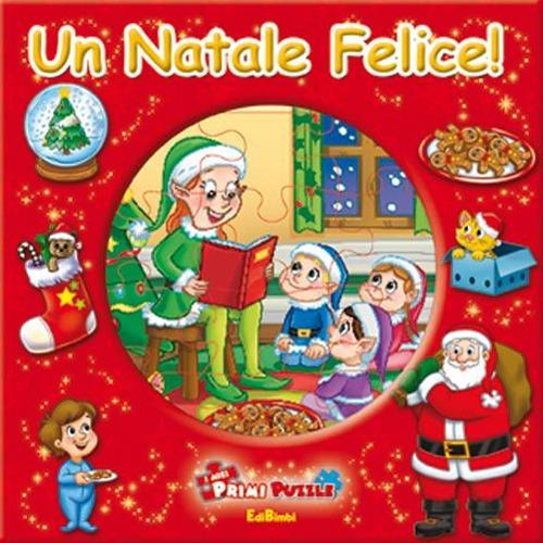 Un Natale felice! Ediz. illustrata. Con 5 puzzle