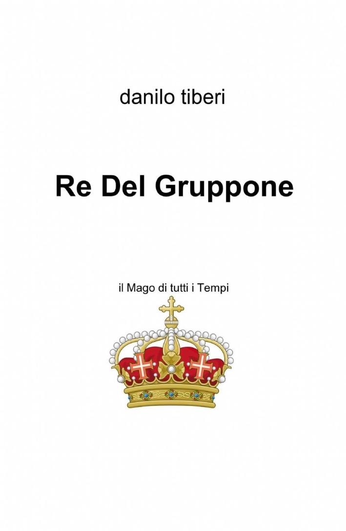 Re del Gruppone.