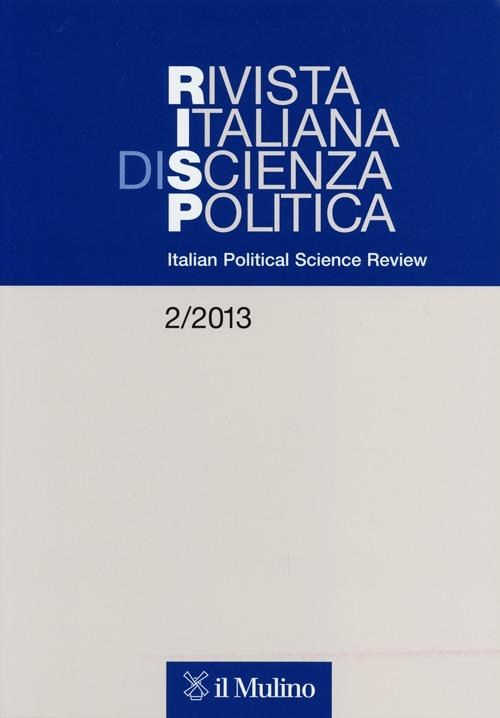 Rivista italiana di scienza politica (2013). Ediz. inglese. Vol. 2