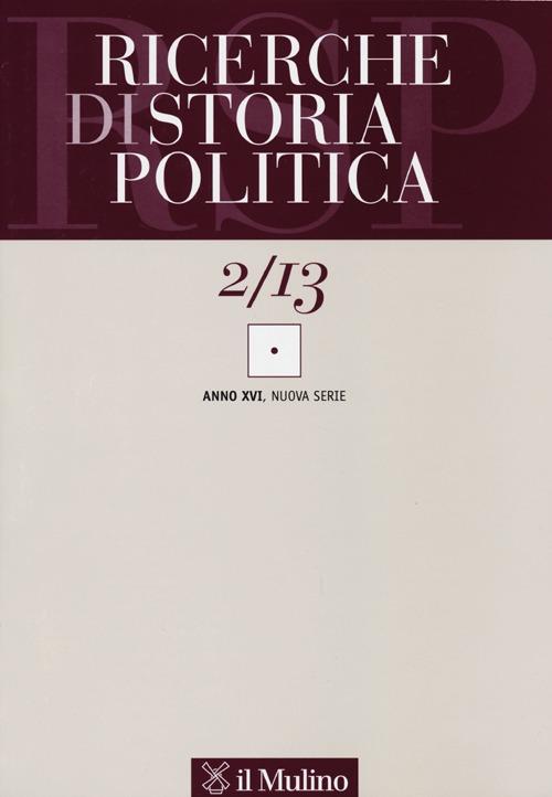 Ricerche di storia politica (2013). Vol. 2.