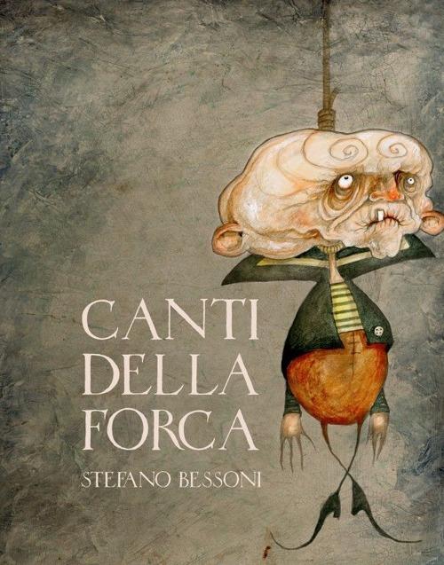 Canti della forca. Ediz. illustrata. Con DVD