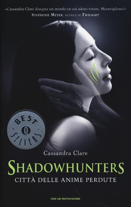 Città delle anime perdute. Shadowhunters