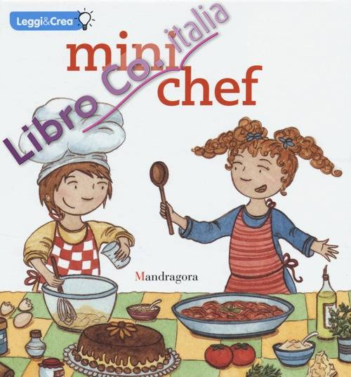 Mini chef. Ediz. illustrata