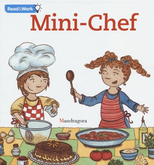 Mini chef. Ediz. inglese