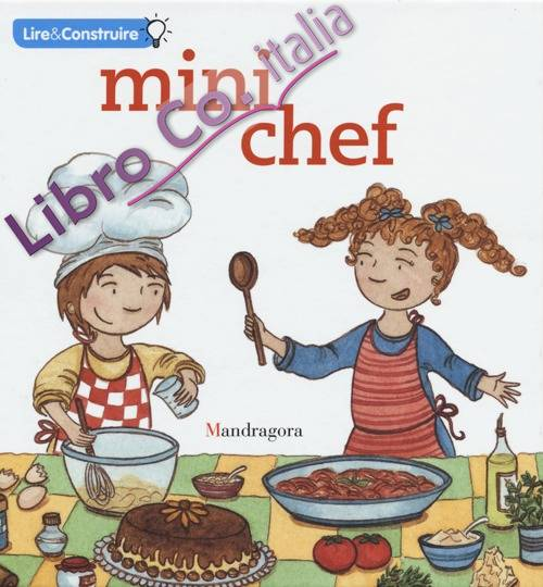 Mini chef. Ediz. francese
