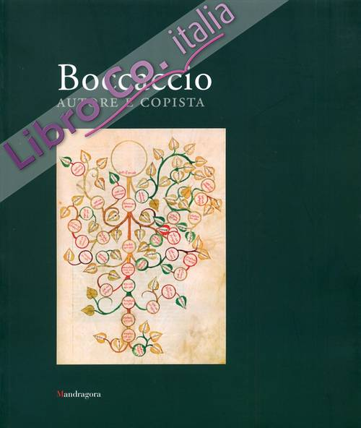 Boccaccio. Autore e Copista