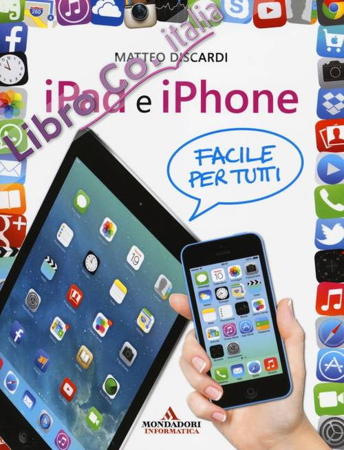iPad e iPhone. Facile per tutti