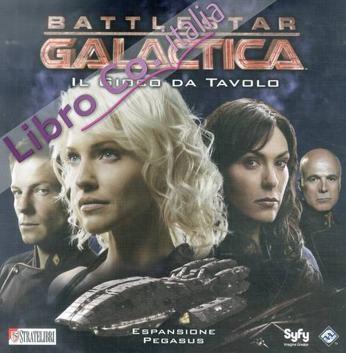 Battlestar Galactica. Pegasus. [Espansione per Battlestar Galactica]