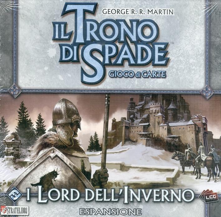 I Lord dell'Inverno. [Espansione per Il Trono di Spade. Gioco di Carte]