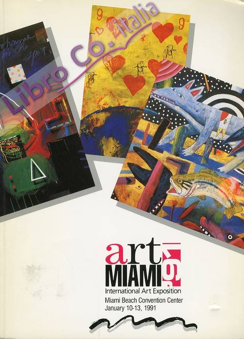 Art Miami 91. International Art Exposition