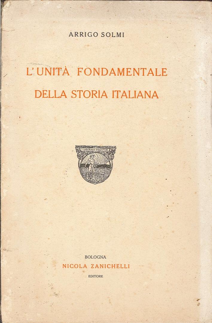 L'Unità Fondamentale della Storia Italiana