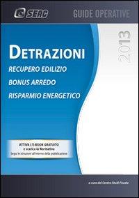 Detrazioni IRPEF per recupero edilizio, bonus arredo e risparmio energetico