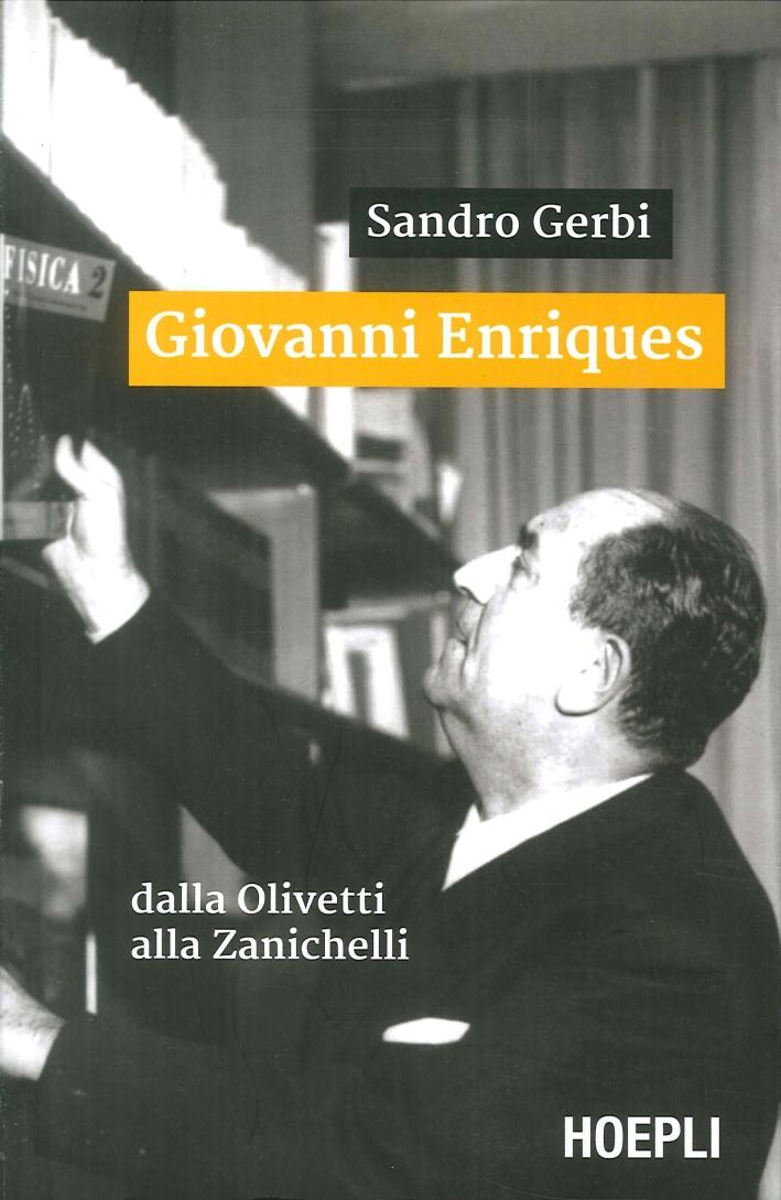 Giovanni Enriques. Dalla Olivetti alla Zanichelli