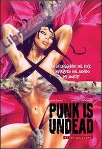 Punk is undead. Live in Los Angeles