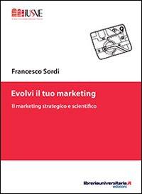 Evolvi il tuo marketing