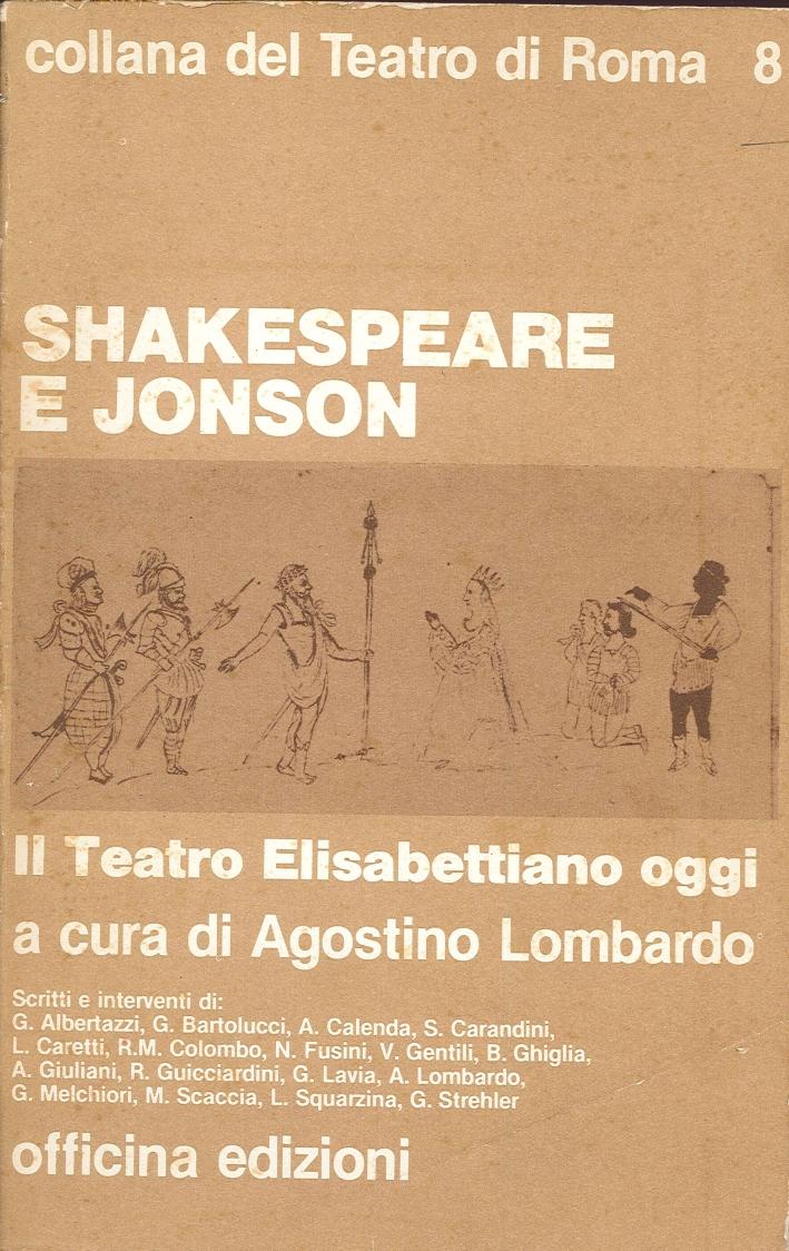 Shakespeare e Jonson. Il Teatro Elisabettiano Oggi