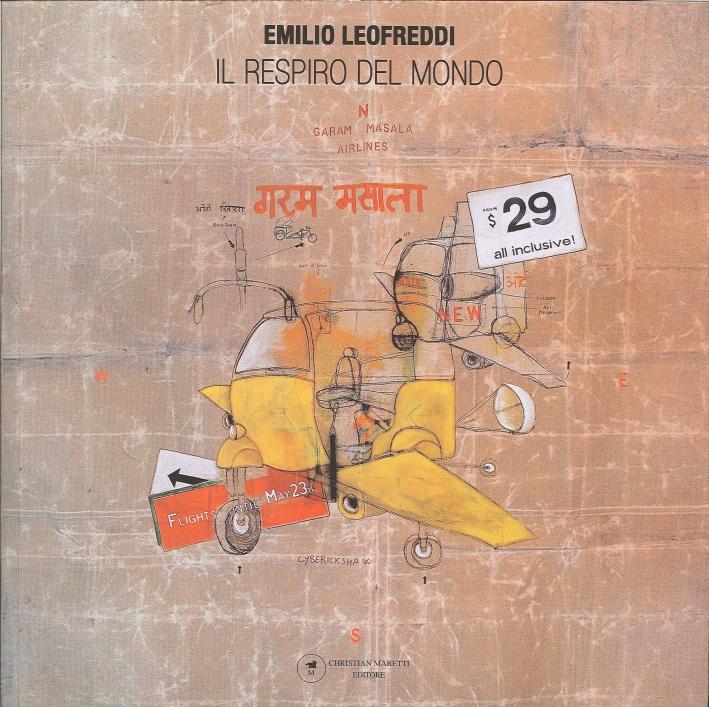 Emilio Leofreddi. Il Respiro del Mondo
