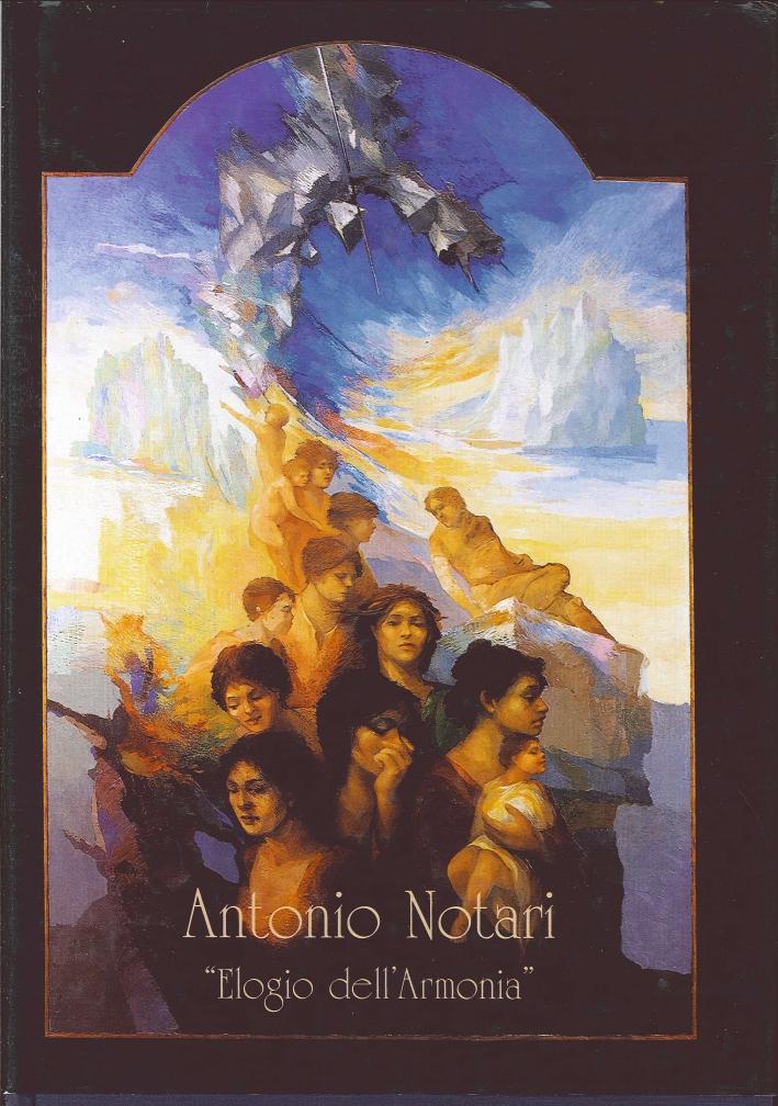 Antonio Notari. Elogio dell'Armonia