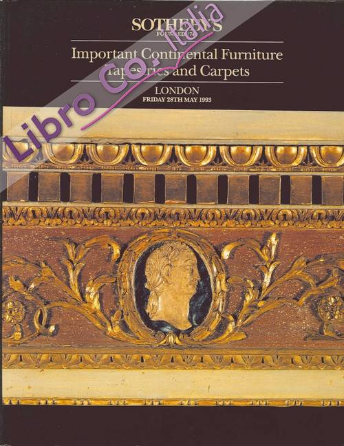 Important Continental Furniture Tapestries and Carpets. London, Friday 28th May 1993