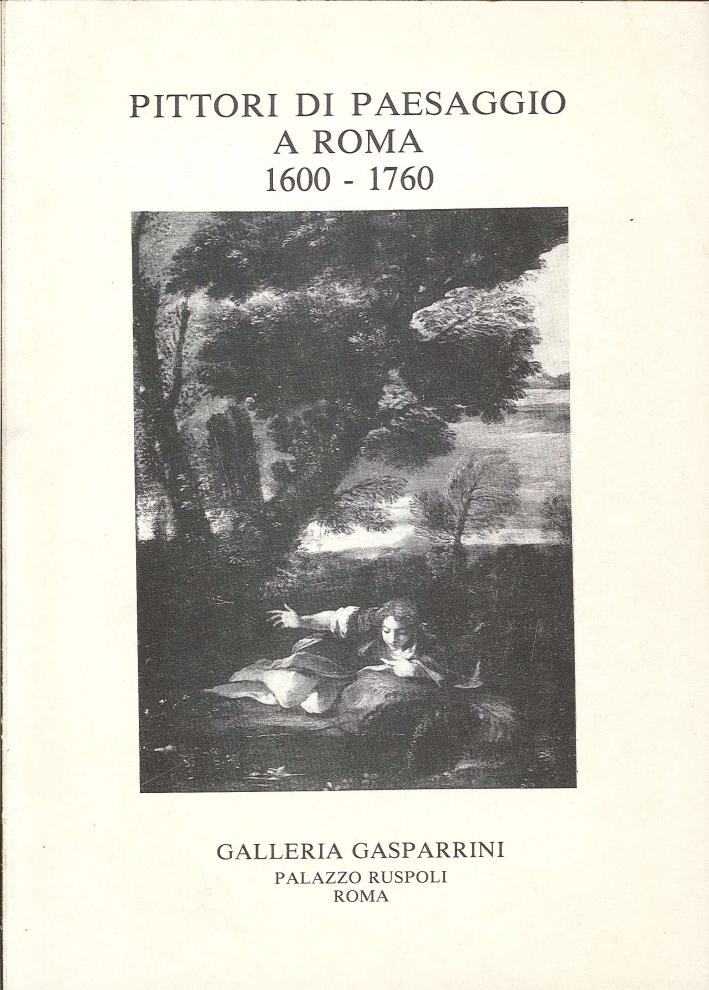 Pittori di Paesaggio a Roma (1600-1760). Catalogo