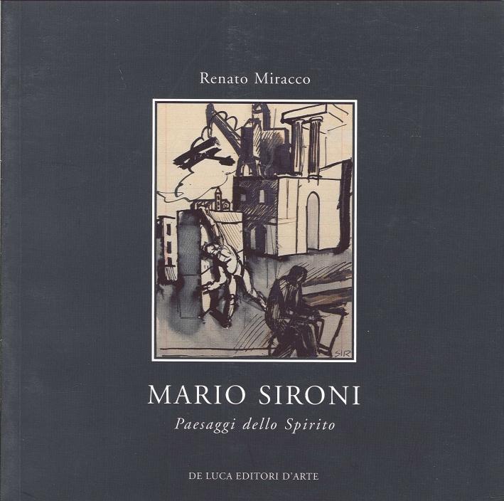 Mario Sironi. Paesaggi dello Spirito. Opere Su Carta 1921-1950