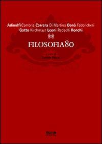 Filosofia80. Con DVD
