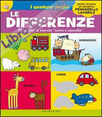 Le differenze. I quaderni magici. Ediz. illustrata. Con gadget