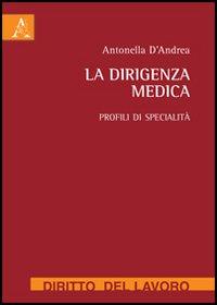 La dirigenza medica. Profili di specialità