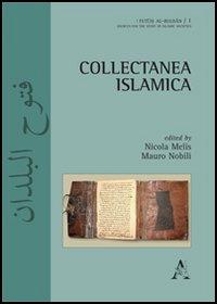 Collectanea islamica. Ediz. inglese