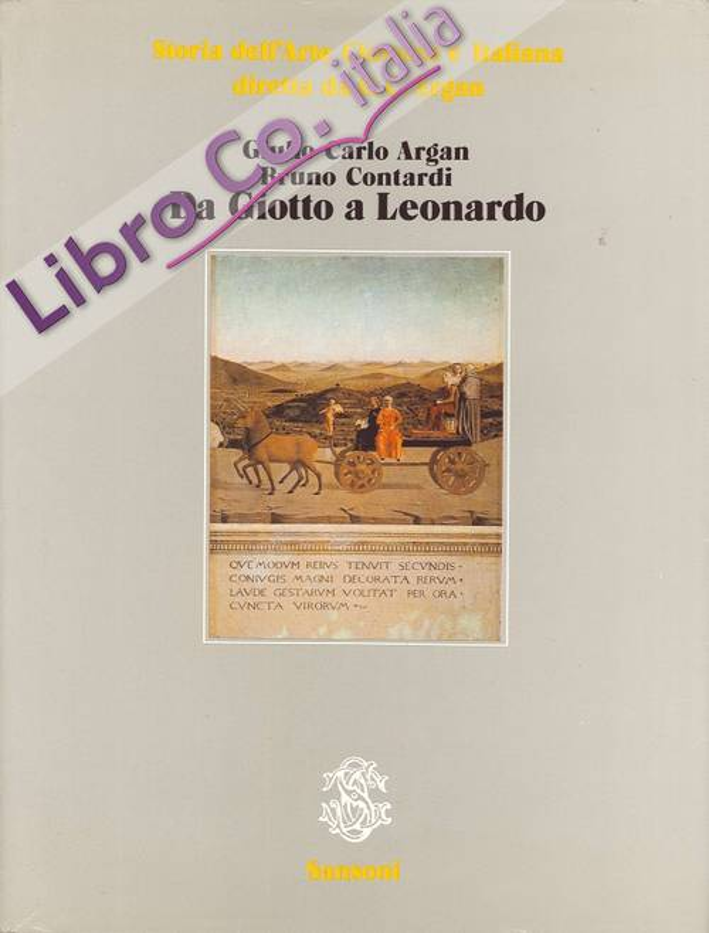 Storia dell'Arte Classica e Italiana. Da Giotto a Leonardo. Volume Terzo