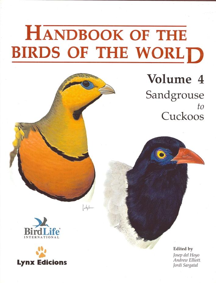 Handbook of the Birds of the World. 4. Sandgrouse To Cuckoos