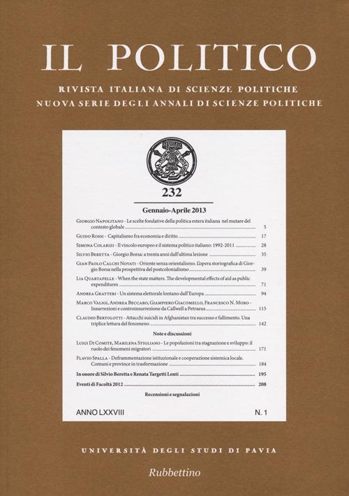 Il politico. Rivista italiana di scienze politiche (2013). Vol. 232