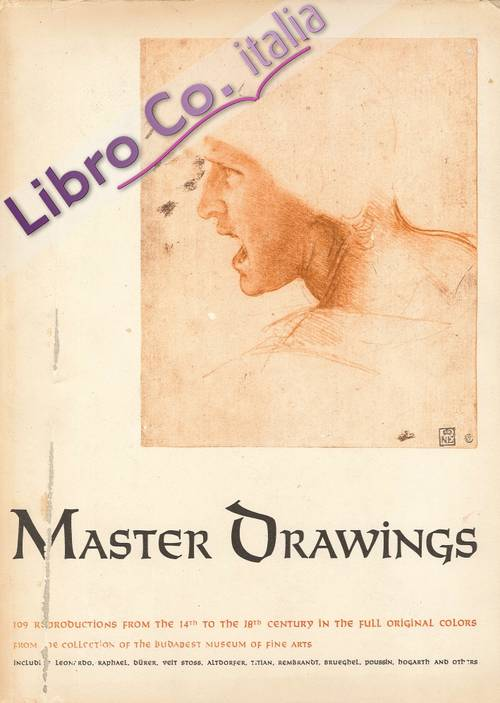 Master Drawings. From the Collection of the Budapest Museum of Fine Arts 14th-18th Centuries