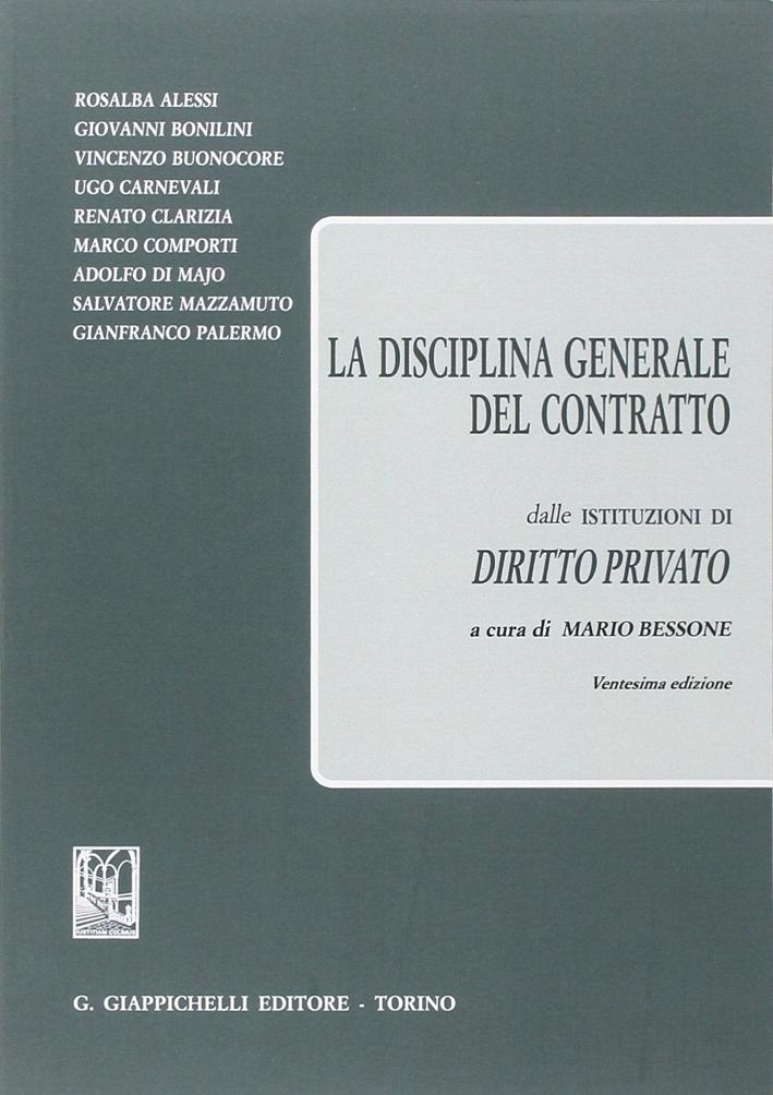 La disciplina generale del contratto