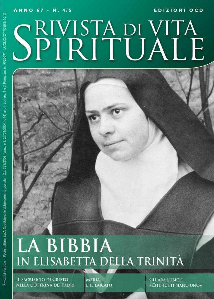 Rivista di Vita Spirituale (2013) vol. 4-5. La Bibbia in Elisabetta della Trinità