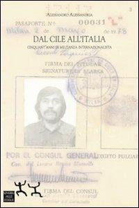 Dal Cile all'Italia. Cinquant'anni di militanza internazionalista.