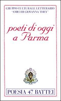 Poeti di oggi a Parma
