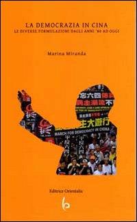 La democrazia in Cina. Le diverse formulazioni dagli anni '80 in poi