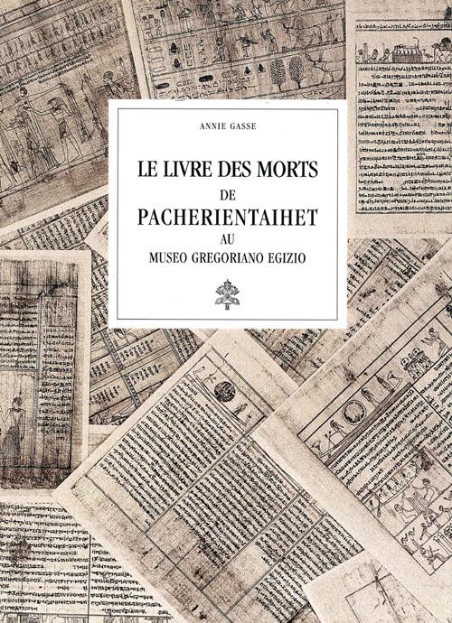 Le livre des morts de Pacherientaihet au Museo gregoriano egizio.