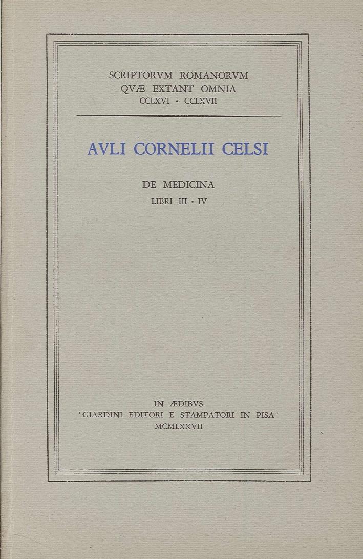 Auli Cornelii Celsi. Libri III-Iv