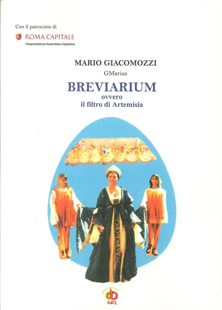 Breviarium Ovvero il Filtro di Artemisia
