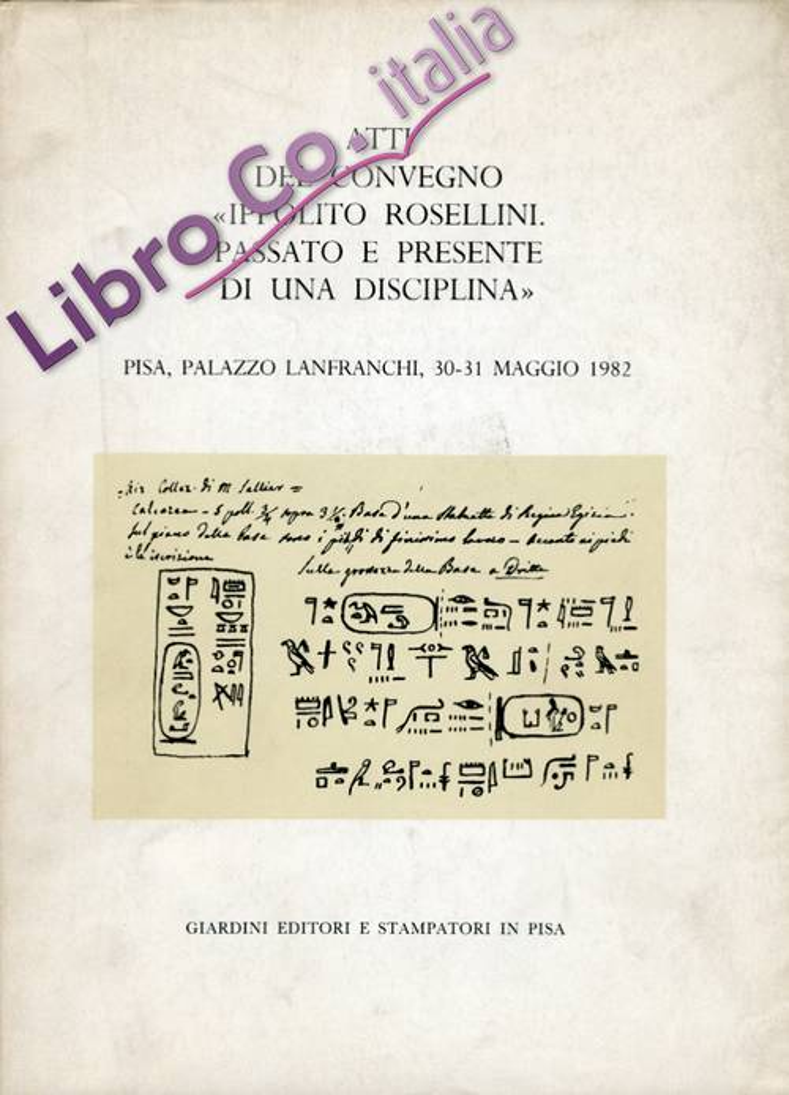Atti del Convegno Ippolito Rossellini: Passato e Presente di una Disciplina