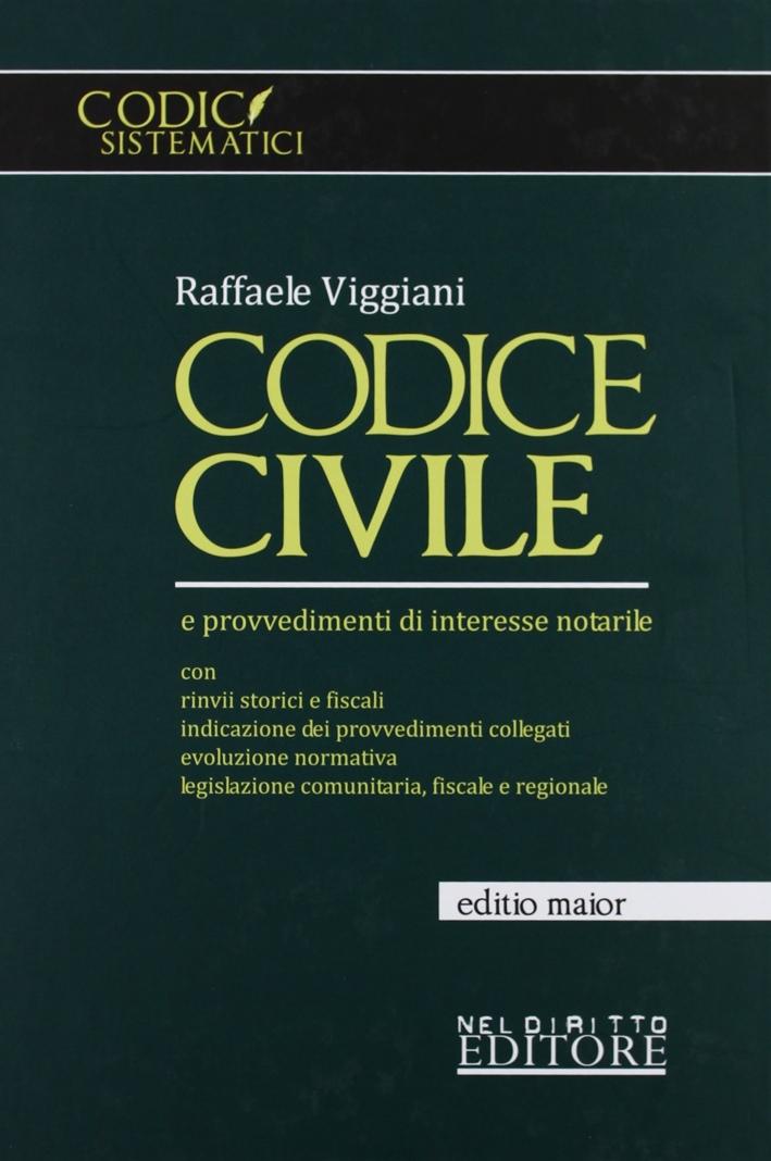 Codice civile e provvedimenti di interesse notarile. Ediz. maior