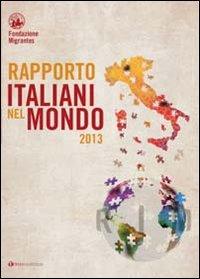 Rapporto italiani nel mondo 2013