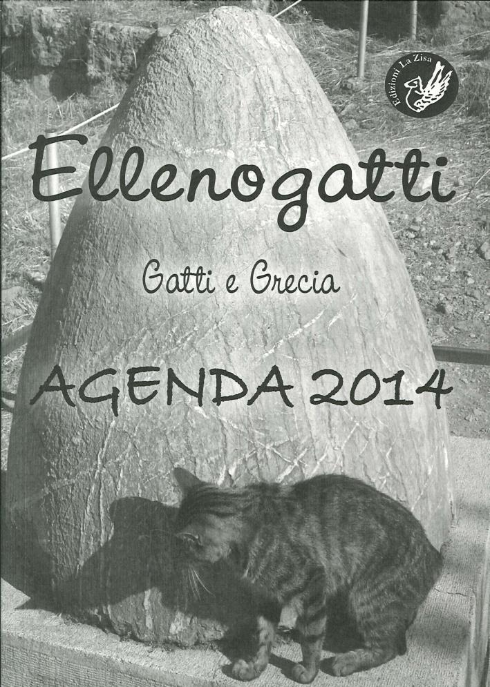 Ellenogatti. Gatti e Grecia. Agenda 2014.