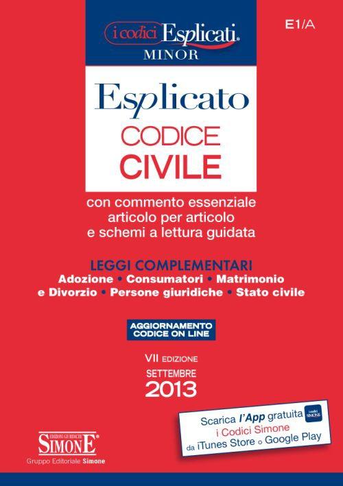 Codice Civile Esplicato e Leggi Complementari
