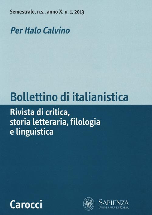 Bollettino di italianistica. Rivista di critica, storia letteraria, filologia e linguistica (2013). Vol. 1